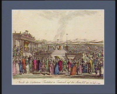 Ansicht der Constitutions Feierlichteit in Frankreich auf den Martisfeld am 14 July 1790 [estampe]