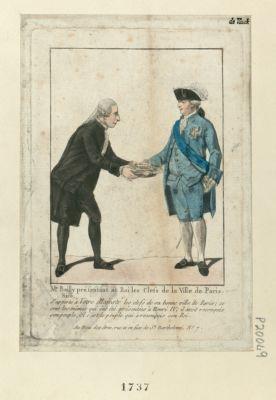 Mr Bailly présentant au roi les clefs de la ville de Paris Sire, j'apporte à votre Majesté les clefs de sa bonne ville de Paris... : [estampe]