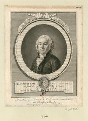 Arm.d Gaston Camus de l'Acad. des Inscriptions & Belles Lettres Député de la Ville de Paris. Né le 4 avril 1740. Président de l'Assemblée Nationale le 28 8.bre <em>1789</em> : [estampe]
