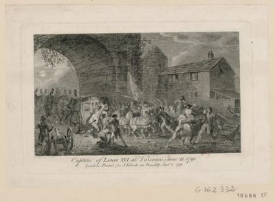 Capture of Louis XVI at Varennes, June 21, 1791 [estampe]