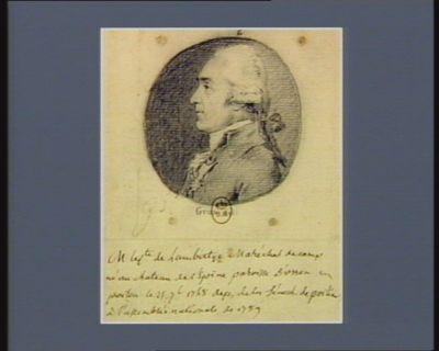 M. le c.te de Lambertye marechal de camp né au chateau de l'Epine paroisse d'Usson en Poitou le 25 7.b 1748 dep. de la sénech. de Poitou à l'Assemblée nationale de 1789 : [dessin]