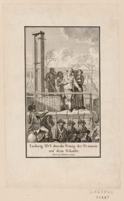 Ludwig <em>XVI</em> ehmals König der Franken auf dem Schaffot den 21 Jänvier <em>1793</em> : [estampe]