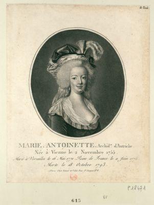 <em>Marie</em> <em>Antoinette</em> archid.se d'Autriche née à Vienne le 2 novembre <em>1755</em>. <em>Mariée</em> à Versailles le 16 mai 1770. Reine de France le 11 juin 1775. Morte le 18 octobre <em>1793</em> : [estampe]