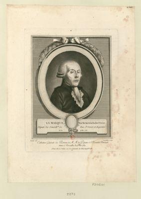 La  Marque, proc.r du Roi, sénéchal de St Sever député des sénéch.ées de Dax, St Sever et Bayonne né le 4 mai 1733 : [estampe]