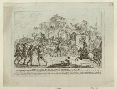 <em>Arrestation</em> du roi et sa famille désertant du royaume le roi et sa famille étant parti furtivem.t de Paris la nuit du 20 juin leur voiture escortée par des hussards et dragons fut suspectée à Ste Ménehould... : [estampe]