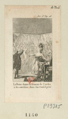 La  Reine donne le serment de l'ordre à ses courtisans dans son Conseil privé [estampe]