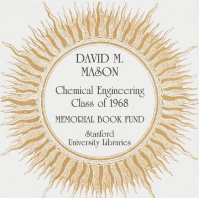 David M. Mason Chemical Engineering Class of 1968 Memorial Book Fund