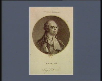 Lewis XVI <em>King</em> of France [estampe]