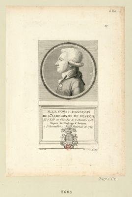 M. le comte François de Ste Aldegonde de Genech né à Lille en Flandres le 6 décembre 1756 député du baillage d'Avesnes à l'Assemblée nationale de 1789 : [estampe]