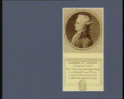 Edmond L.is Alexis Dubois de Crancé ch.er de St Louis ancien mousquetaire du Roy ne à Charleville le 24 8.bre 1747 député de Vitry-le François à l'Assemblée nationale de 1789 : [estampe]