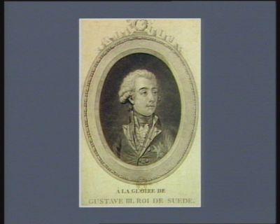 A la gloire de Gustave III Roi de Suède [estampe]
