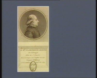 J. B.te Florimond Joseph de Césarges abbé de St Euverte né à Césarges en d'Auphiné en 1742 député d'Orléans à l'Assemblée nat.le de 1789 : [estampe]
