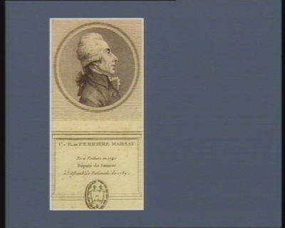 C.E. de Ferriere Marsay né <em>à</em> Poitiers en 1741 député de Saumur <em>â</em> l'Assemblée nationale de 1789 : [estampe]