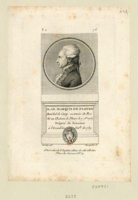 M. le marquis de Pleure maréchal de camp ez armées du Roi, né au chateau de Pleure le 7 7.bre 1737 député de Sézanne à l'Assemblée nat.le de 1789 : [estampe]