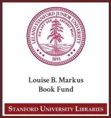 Louise B. Markus Book Fund