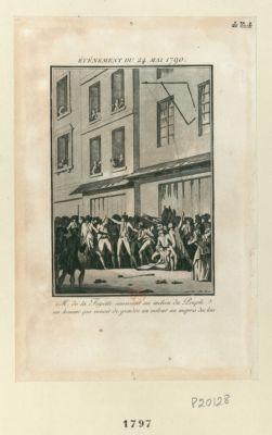 Événement du 24 mai <em>1790</em> M. de la Fayette saisissant au milieu du peuple un homme qui venoit de prendre un voleur au mepris des loix : [estampe]