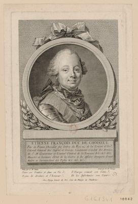 Etienne François duc de Choiseul pair de France, chevalier des Ordres du Roi. .. : [estampe]