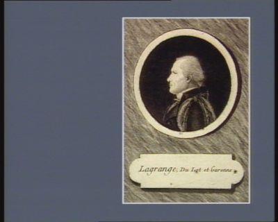 Lagrange, Du Lot et Garonne* [estampe]