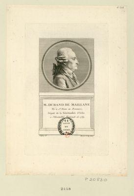 M. Durand de Maillane né à St Remi en Provence, député de la sénéchaussé d'Arles à l'Assemblée nationale de 1789 : [estampe]