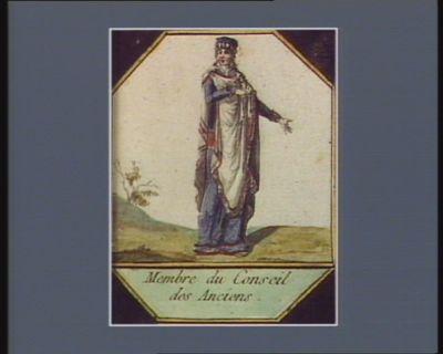 Membre du Conseil des Anciens [estampe]