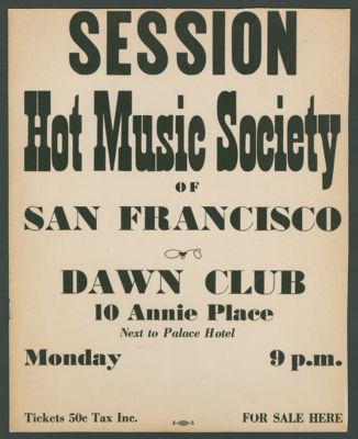Poster: 'Session, Hot Music Society of San Francisco, Calif., Dawn Club'