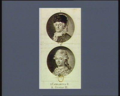 I Catharina II II Gustav III : [estampe]