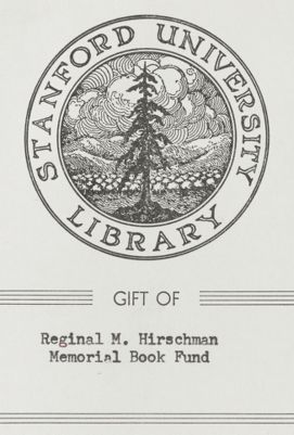 Gift of Reginal M. Hirschman Memorial Book Fund