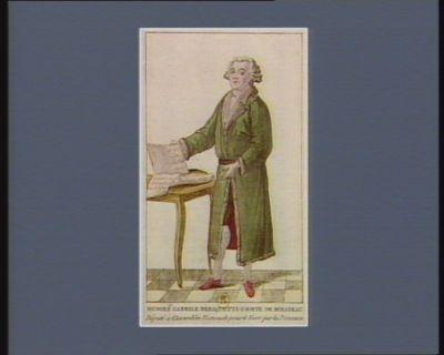 Honoré Gabrile [sic] de Riquetti comte de Mirabeau député à l'Assemblée nationale pour le Tiers par la Provence : [estampe]