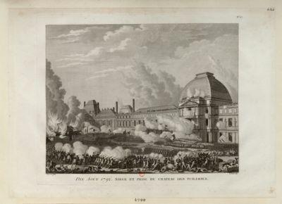 Dix août <em>1792</em>. Siège et prise du château des Tuileries [estampe]