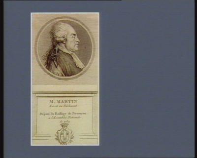 M. Martin avocat au Parlement député du baillage de Besançon a l'Assemblée nationale de 1789 : [estampe]