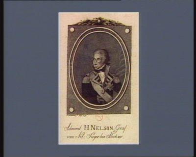 Admiral <em>H</em>. Nelson Graf vom Nil, Sieger bei Abukier [estampe]