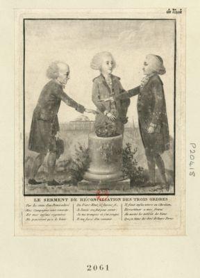 Le  serment de réconciliation des trois ordres Par les soins d'un Prince adoré Nos Campagnes vont reverdir, Et mes enfans regenérés Ne penseront qu'a le bénir... : [estampe]