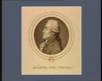 Emanuel Phil. Freteau [estampe]
