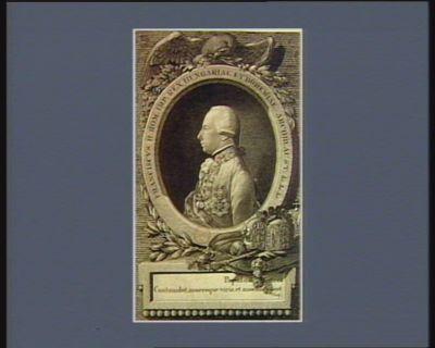 Franciscus <em>II</em> Rom. Imp. Rex Hungariae et Bohemiae, Archid. Aust &c &c &c [estampe]