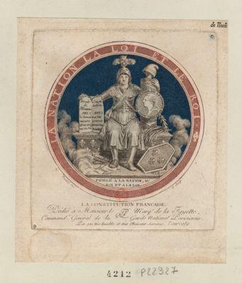 La  Constitution française dédié à Monsieur le marq.s de la Fayette, commandant général de la Garde nationale parisienne par son très humble et très obéissant serviteur Tourcaty : [estampe]