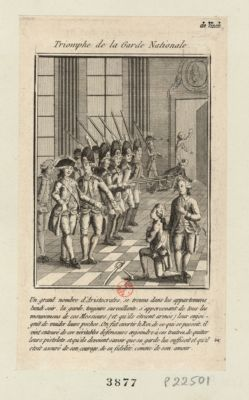 Triomphe de la Garde nationale un grand nombre d'aristocrates, se trouva dans les appartemens lundi soir la garde, toujours surveillante, s'appercevant de tous les mouvemens de ces messieurs (et qu'ils étoient armés) leur enjoignit de vuider leurs poches. On fut averti le Roi de ce qui se passoit, il vint entouré de ces veritables défenseurs enjoindre à ces traitres de quitter leurs pistolets... : [estampe]