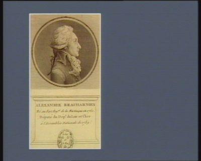 Alexandre Beauharnois né au fort royal de la Martinique en 1760 député du dép.t du Loir et Cher à l'Assemblée nationale de 1789 : [estampe]