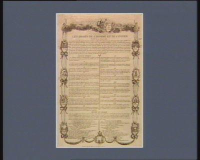 Les  Droits de l'homme et du citoyen decreté le 20 aoust <em>1789</em> les représentans du peuple françois constitué en Assemblée nationale considérant que l'ignorance, l'oubli, ou le mépris des droits de l'homme sont les seules causes des malheurs publiques et de la corruption des gouvernemens... : [estampe]