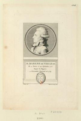 M. Barere de Vieuzac ne a Tarbes le 14 septembre 1755. Député du Bigorre a l'Assemblée nationale de 1789 : [estampe]