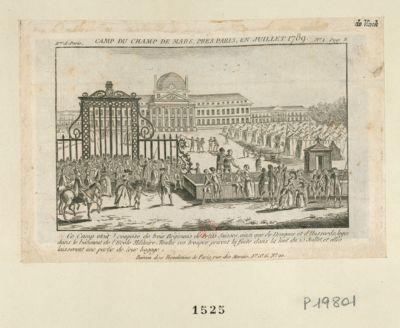 Camp du Champ de Mars, près Paris, en juillet <em>1789</em> le camp étoit composé de trois régimens de petits Suisses, ainsi que de dragons et d'hussards... : [estampe]