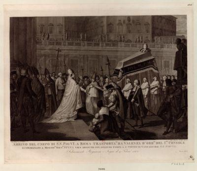 Arrivo del corpo di S.S. Pio VI a Roma trasporta.to da Valenza d'ord.ne del 1.mo Console [estampe]