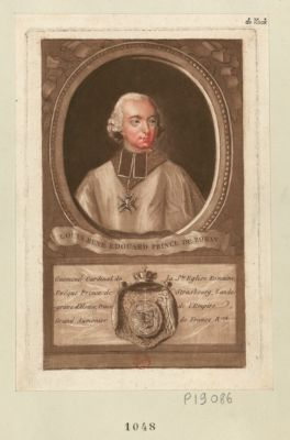 Louis René Edouard prince de Rohan Guemené Cardinal de la Sainte Eglise Romaine... : [estampe]
