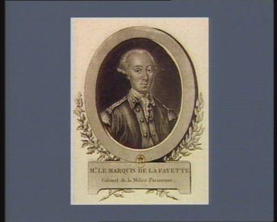 Mr le marquis de La Fayette colonel de la Milice parisienne : [estampe]