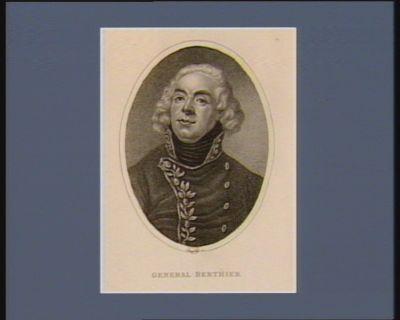 General Berthier [estampe]