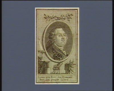 Louis XVI pere des Français Roy d'un peuple libre [estampe]