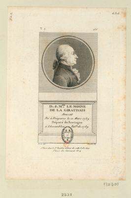D. J. M.rie Le Moine de La Giraudais avocat ne à St Brice près Fougeres le 10 mars 1739 député de Bretagne à l'Assemblée nat. le de 1789 : [estampe]