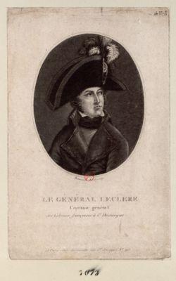 Le  Général Leclere capitaine général des colonies françaises à St Domingue : [estampe]