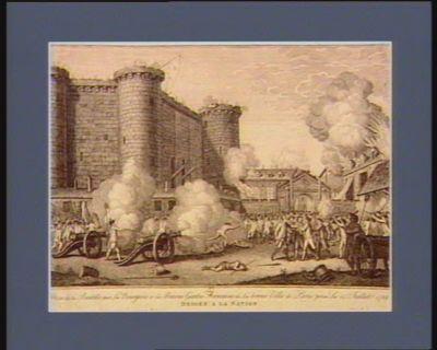 Prise de la Bastille par les bourgeois et les braves Gardes francaises de la bonne ville de Paris prise le 14 juillet 1789 dediéé a la <em>nation</em>... : [estampe]