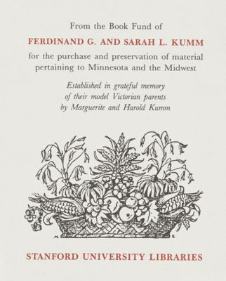 Ferdinand G. and Sarah L. Kumm Fund for Books on Minnesota and the Midwest