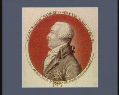 Assemblée nationale premiere législative constituée le 17 juin 1789 Louis Philippe Joseph d'Orléans député de Crépy en Valois : [estampe]